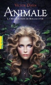 animale,-tome-1---la-malediction-de-boucle-d-or-703755-264-432